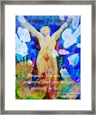 You Are Powerful Framed Print by Alma Yamazaki