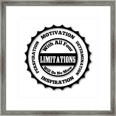 You Are Without Limits Framed Print