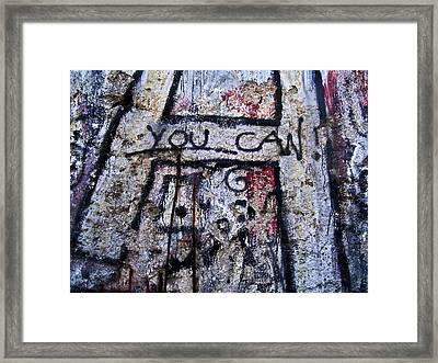 You Can - Berlin Wall  Framed Print by Juergen Weiss