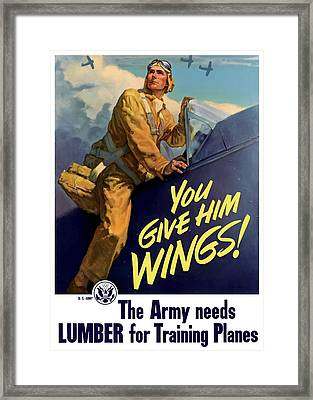 You Give Him Wings - Ww2 Framed Print by War Is Hell Store