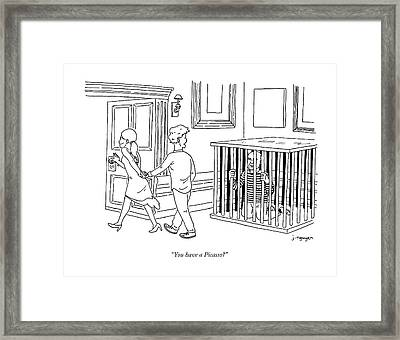 You Have A Picasso Framed Print