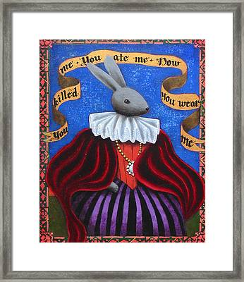 You Killed Me You Ate Me Now You Wear Me Framed Print by Pauline Lim