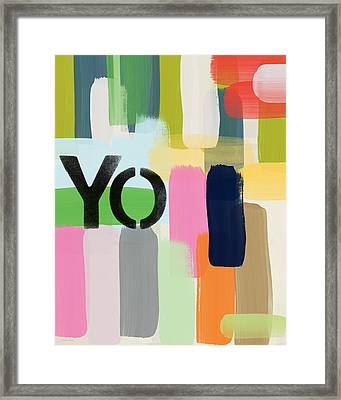 You Only- Art By Linda Woods Framed Print by Linda Woods