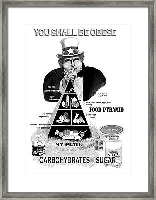 You Shall Be Obese By Fat Uncle Sam Framed Print