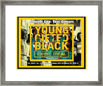 Young Gifted And Black Thee Encore Framed Print by JaFleu