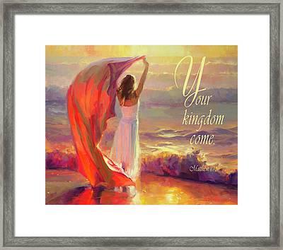 Your Kingdom Come Framed Print