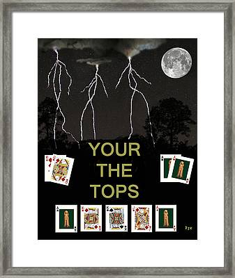 Your The Tops Poker Cards Framed Print by Eric Kempson