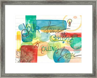 Framed Print featuring the painting Your True Calling by Erin Fickert-Rowland