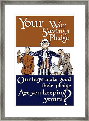 Your War Savings Pledge Framed Print by War Is Hell Store