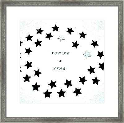 You're A Star Framed Print