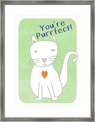 You're Purrfect- Art By Linda Woods Framed Print
