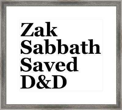 Zak Sabbath Saved Dungeons And Dragons White Framed Print by Zak S