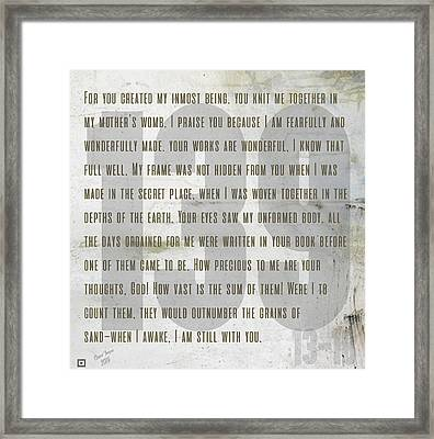 139 Wonderfully Made Framed Print by Claire Tingen