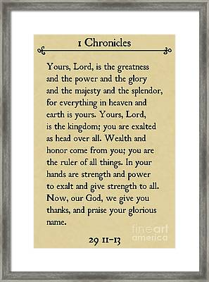 1 Chronicles 29 11-13- Inspirational Quotes Wall Art Collection Framed Print