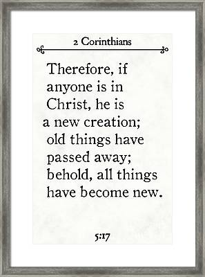 2 Corinthians 5 17 - Inspirational Quotes Wall Art Collection Framed Print