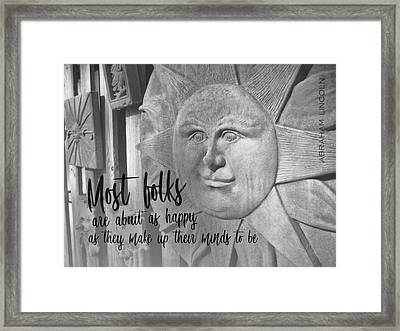 Be Happy Quote Framed Print by JAMART Photography