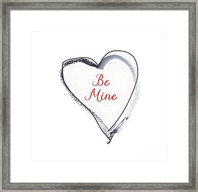 Be Mine Framed Print