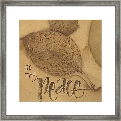Be The Peace Framed Print