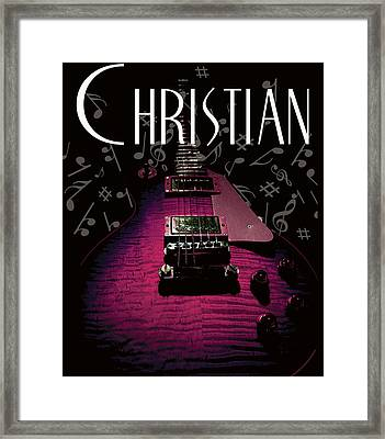 Framed Print featuring the digital art Christian Music Guita by Guitar Wacky