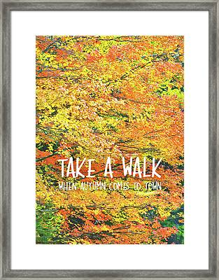 Colors Of Fall Quote Framed Print by JAMART Photography