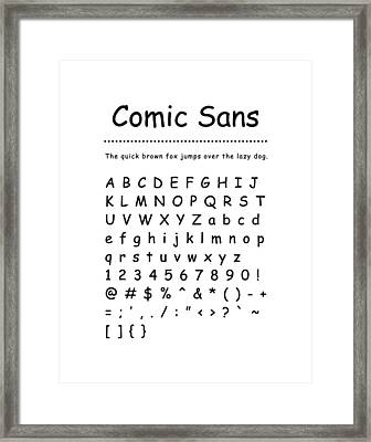 Comic Sans - Most Wanted Framed Print