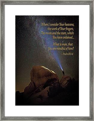 Consider The Heavens Framed Print