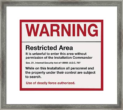 Deadly Force Warning Sign Framed Print