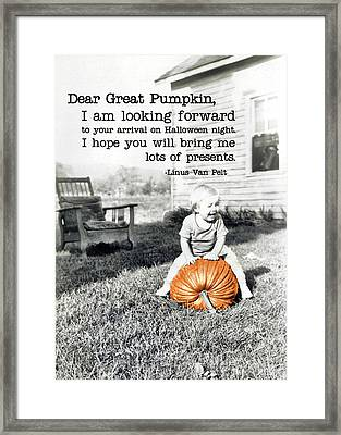 Dear Great Pumpkin Quote Framed Print by JAMART Photography