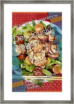Deliciously Vegan Framed Print
