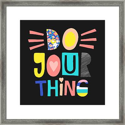 Do Your Thing - Baby Room Nursery Art Poster Print Framed Print