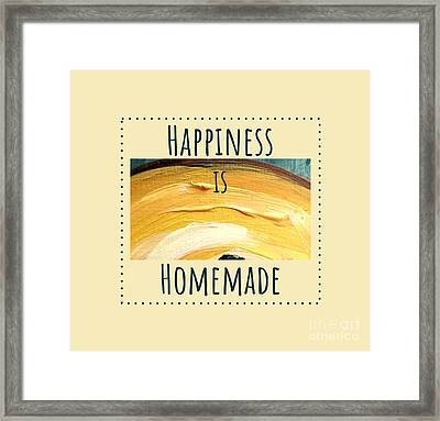 Framed Print featuring the painting Happiness Is Homemade #3 by Maria Langgle
