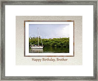 Happy Birthday, Brother Framed Print