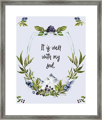It Is Well With My Soul - Kindness Framed Print