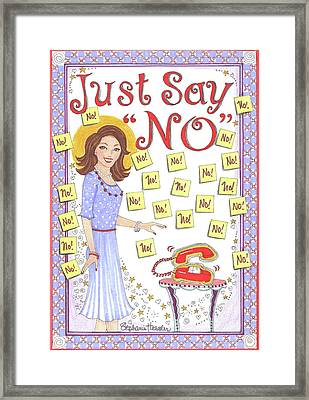 Just Say No Framed Print