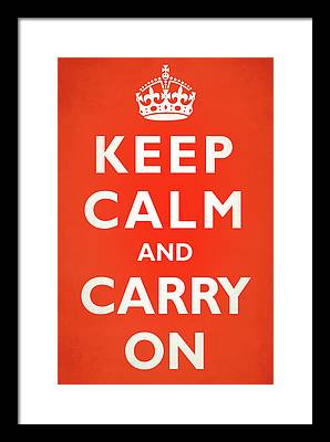 Keep Calm And Carry On Photographs Framed Prints
