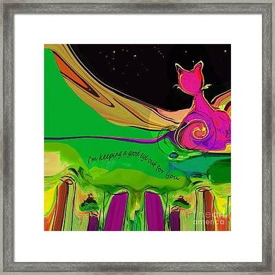 Keeping A Good Eye Out For You Framed Print
