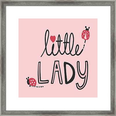 Little Lady - Baby Room Nursery Art Poster Print Framed Print