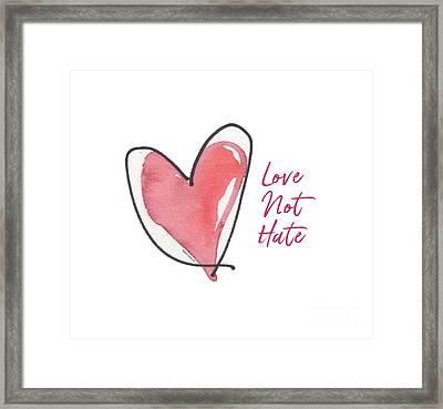 Love Not Hate Framed Print