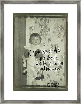 Moppets Quote Framed Print by JAMART Photography
