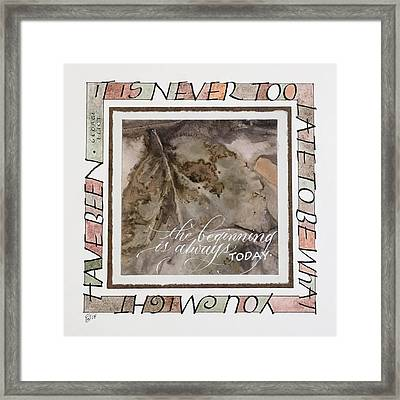Never Too Late Framed Print