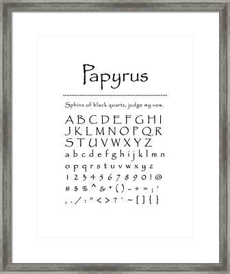 Papyrus - Most Wanted Framed Print