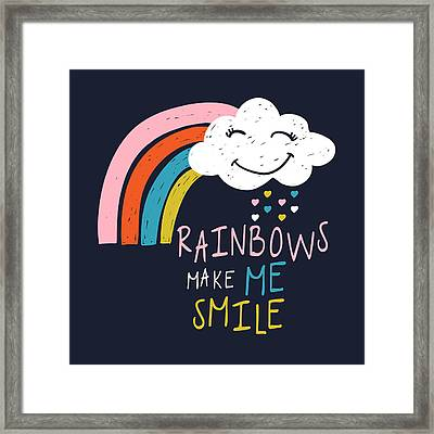 Rainbows Make Me Smile - Baby Room Nursery Art Poster Print Framed Print