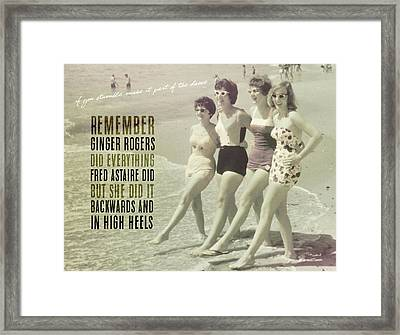 Seaside Rockettes Quote Framed Print