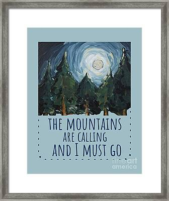Framed Print featuring the painting The Mountains Are Calling by Maria Langgle
