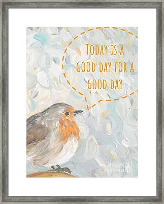 Framed Print featuring the painting Today Is A Good Day With Bird by Maria Langgle