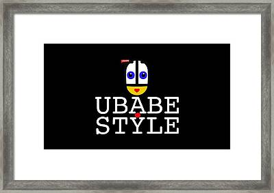 Ubabe Style Url Framed Print