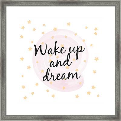 Wake Up And Dream - Baby Room Nursery Art Poster Print Framed Print