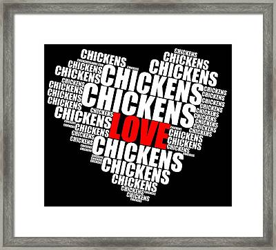 Word Cloud White Love Chickens Framed Print