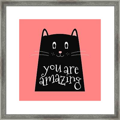 You Are Amazing - Baby Room Nursery Art Poster Print Framed Print