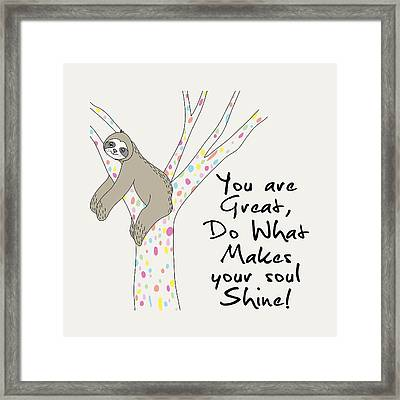 You Are Great Do What Makes Your Soul Shine - Baby Room Nursery Art Poster Print Framed Print